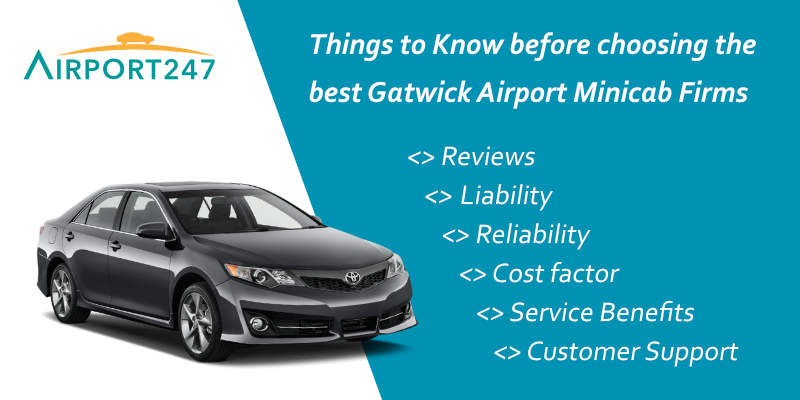 Things to Know Before Choosing the Best Gatwick Airport Minicab Firms