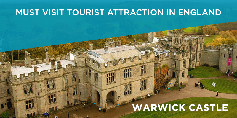 Warwick Castle is Must Visit Tourist Attraction in England